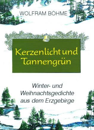 Winter Und Weihnachtsgedichte.Kerzenlicht Und Tannengrün