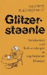 Glitzerstaanle - Sprichwörter und Redewendungen