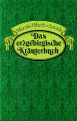 Das erzgebirgische Kräuterbuch