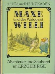 Maxe und der Waldgeist Willi