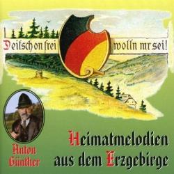 CD Anton Günther - Heimatmelodien aus dem Erzgebirge