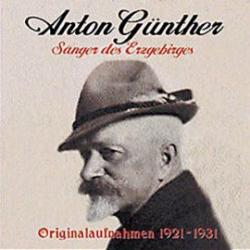 CD Anton Günther  Historische Originalaufnahmen