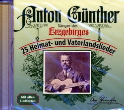 CD Anton Günther, 25 Heimat- und Vaterlandslieder