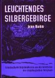 Leuchtendes Silbergebirge